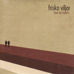 Friska Viljor - Tour De Hearts