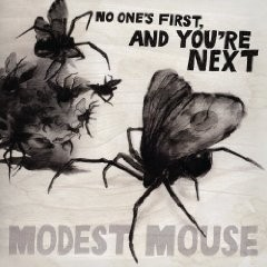 Modest Mouse - No One's First And You're Next (EP)