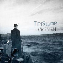 Tristâme - Unraveling Horizons